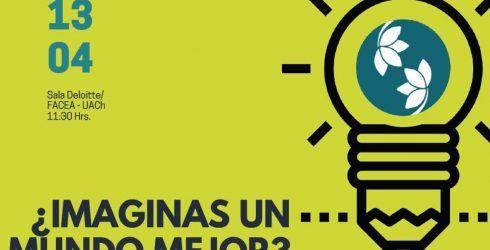 ¿Imaginas un mundo mejor? Symposium at RLC Campus Valdivia